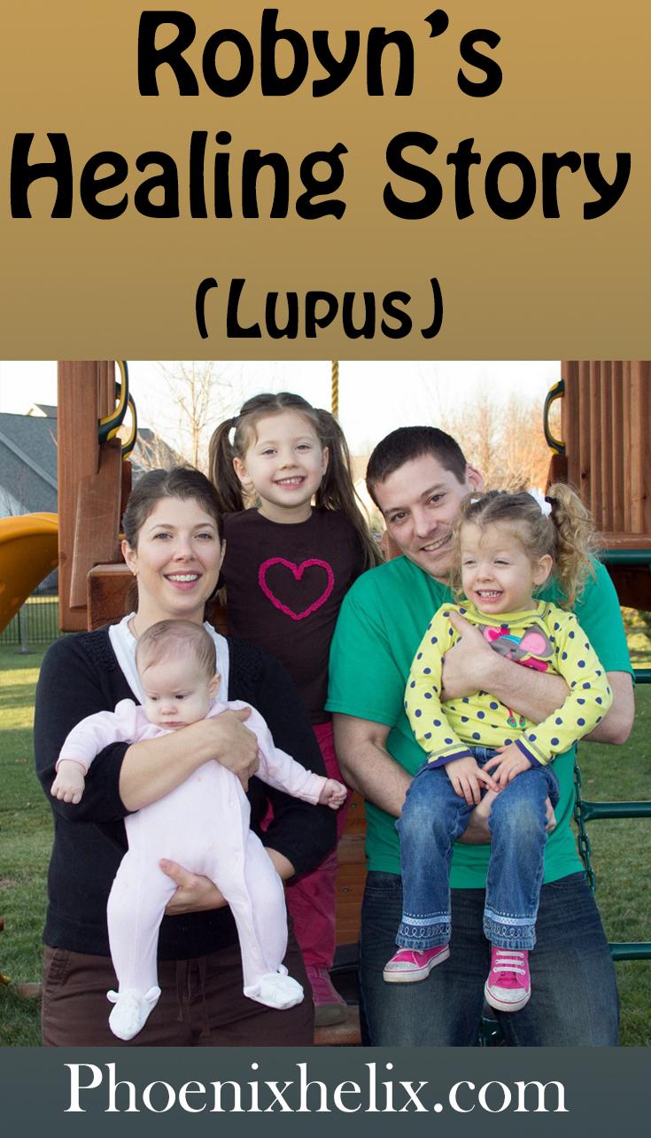 Robyn's Healing Story (Lupus) | Phoenix Helix
