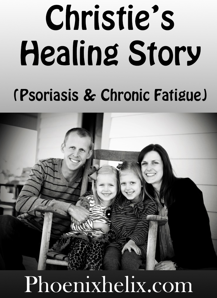 Christie's Healing Story (Psoriasis & Chronic Fatigue) | Phoenix Helix