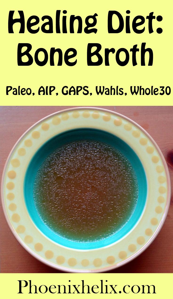 Healing Diet: Bone Broth   Phoenix Helix