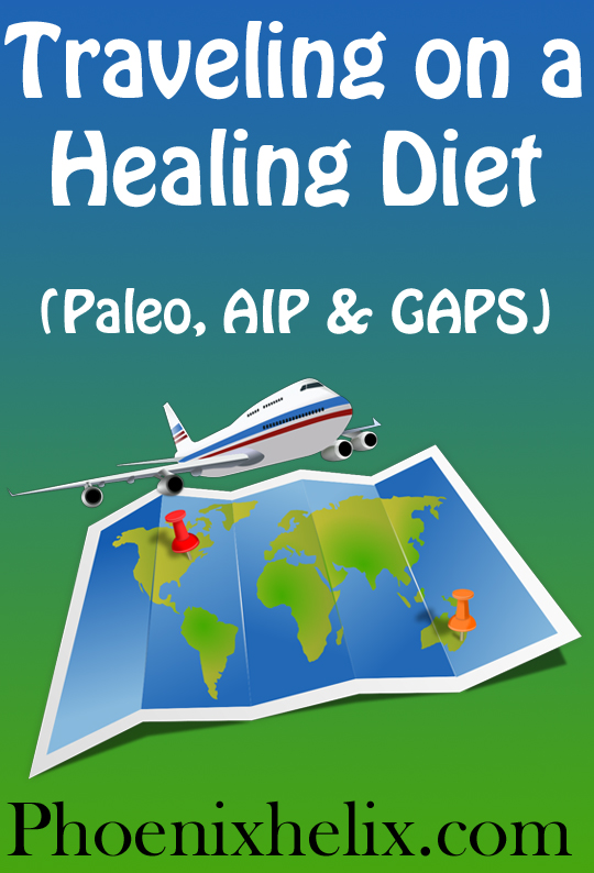 Traveling on a Healing Diet | Phoenix Helix