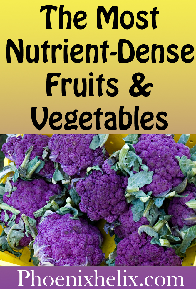The Most Nutrient-Dense Fruits and Vegetables | Phoenix Helix