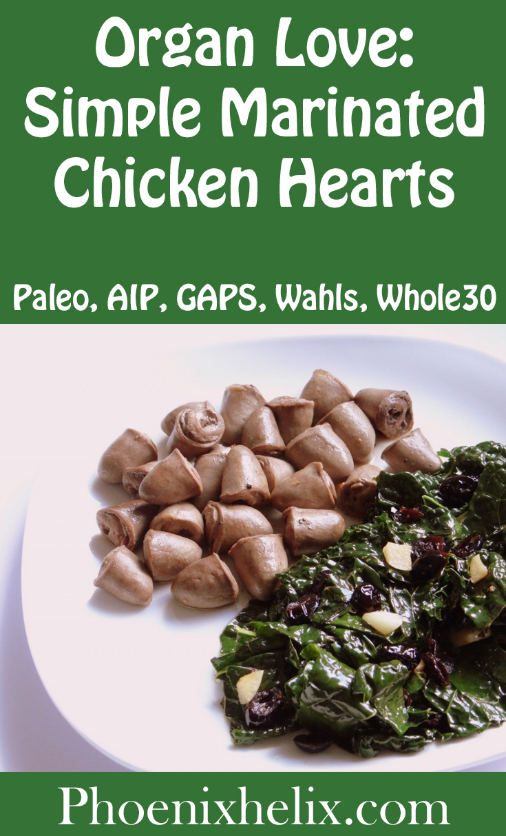 Organ Love: Simple Marinated Chicken Hearts | Phoenix Helix