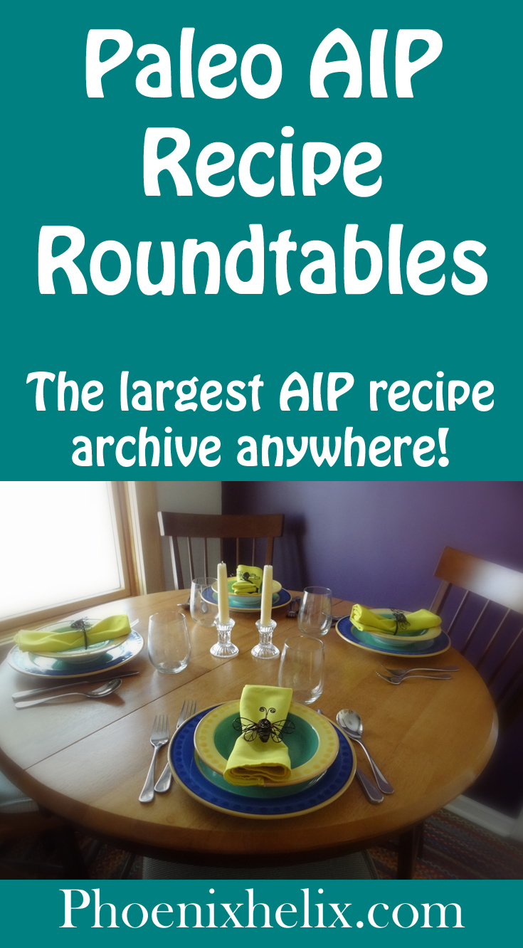 Paleo AIP Recipe Roundtable Archive Page with Over 2500 Recipes | Phoenix Helix