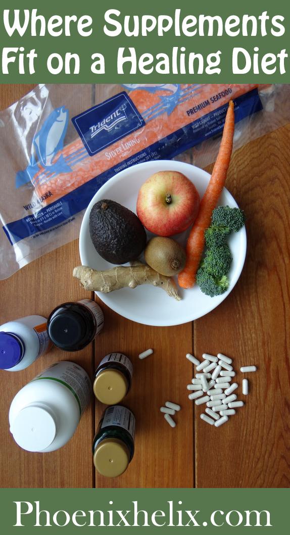 Where Supplements Fit on a Healing Diet | Phoenix Helix
