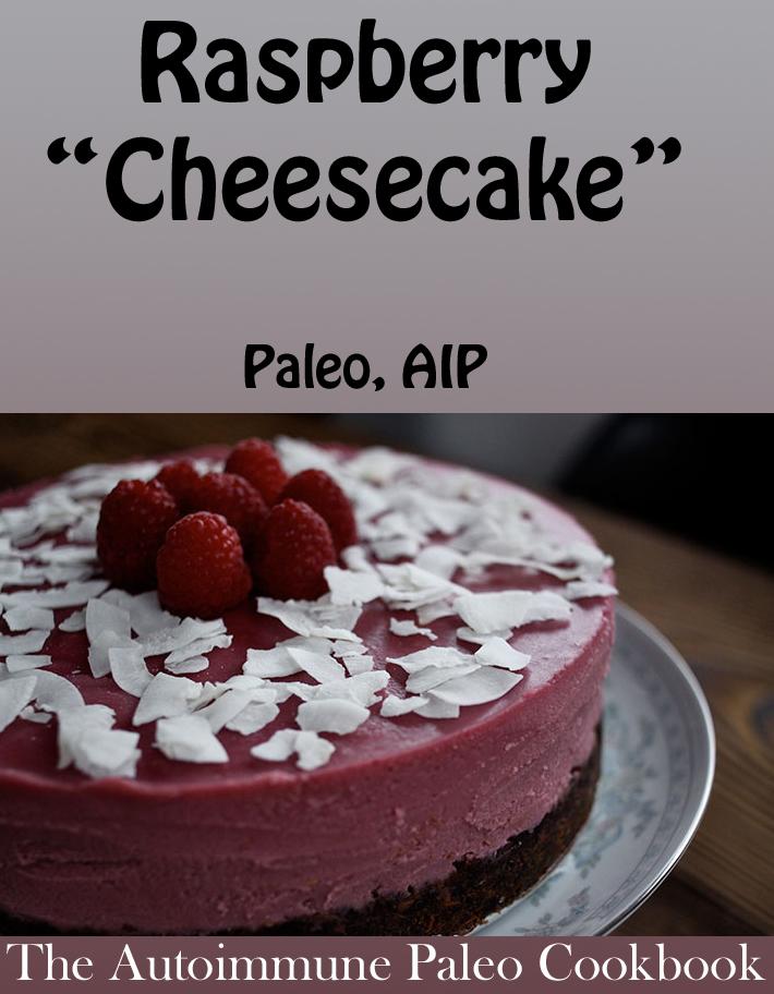 "Hardcover Autoimmune Paleo Cookbook Review & Sample Recipe: Raspberry ""Cheesecake"" | Phoenix Helix"