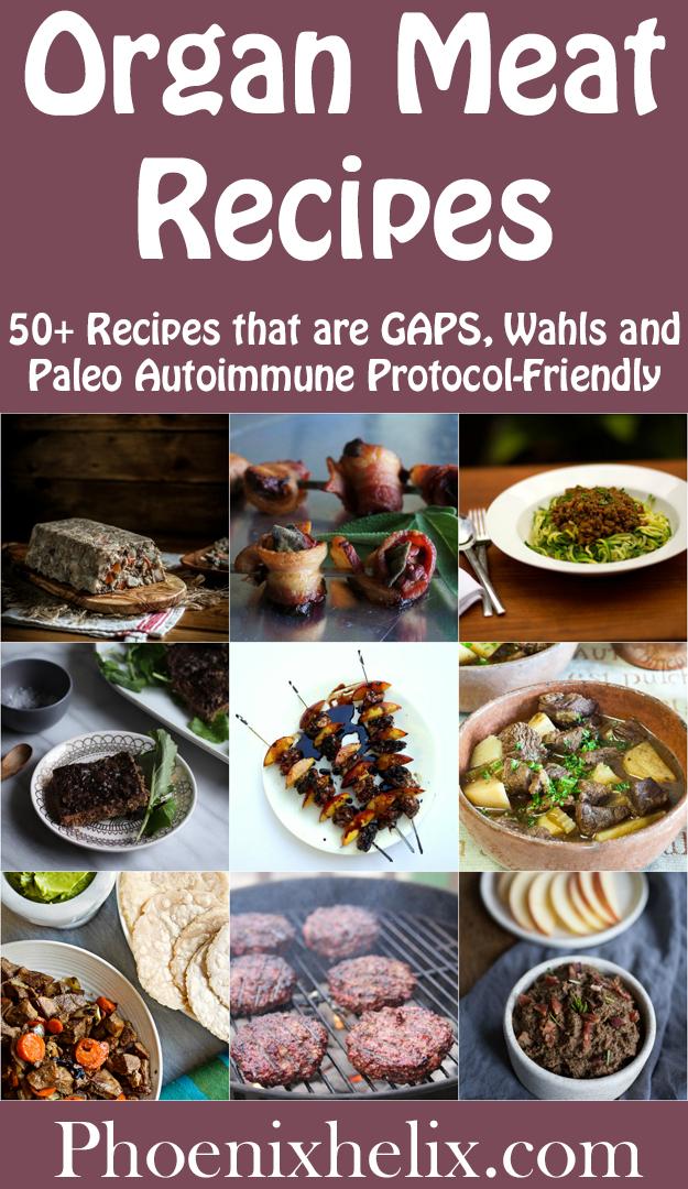 Celebrating Nutrient Density: 50+ Organ Meat Recipes | Phoenix Helix