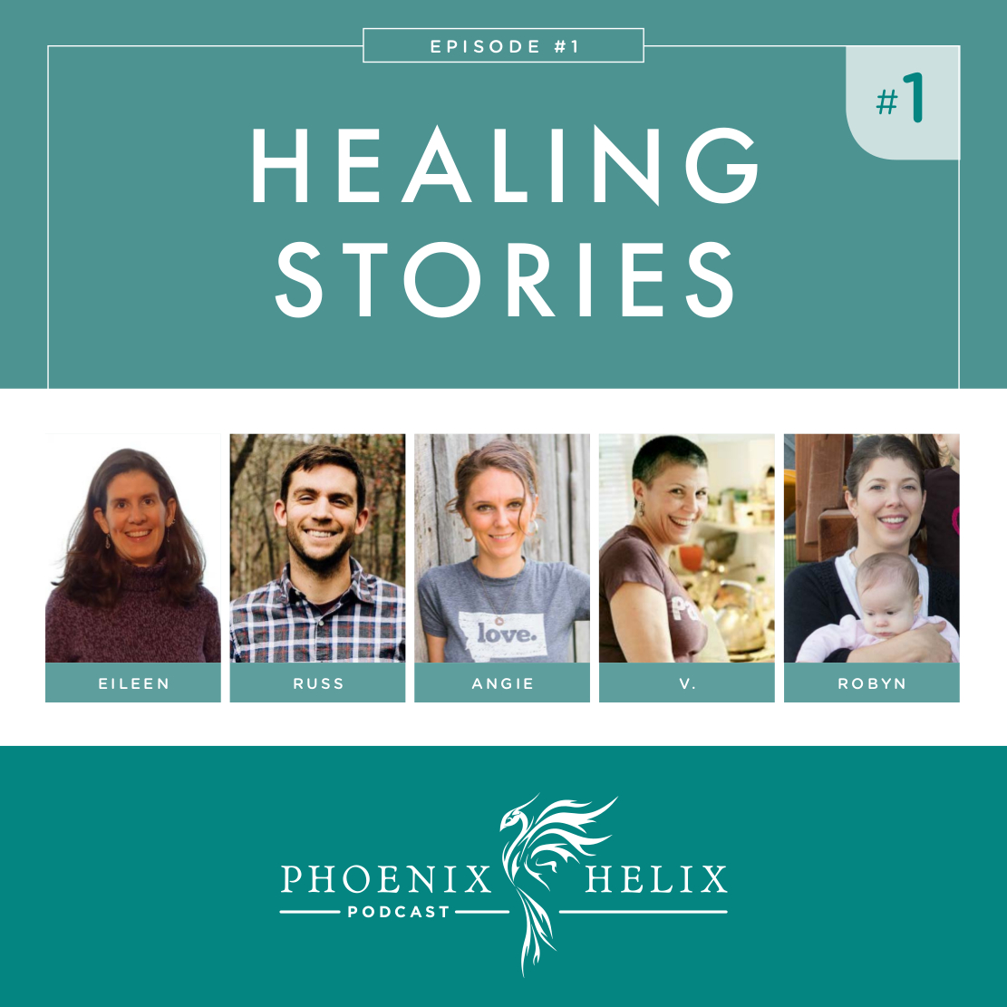Episode 1 of the Phoenix Helix Podcast: Healing Stories (Rheumatoid Arthritis, Lupus, Multiple Sclerosis, Takayasu's Arteritis, and Multiple Autoimmune Syndrome)