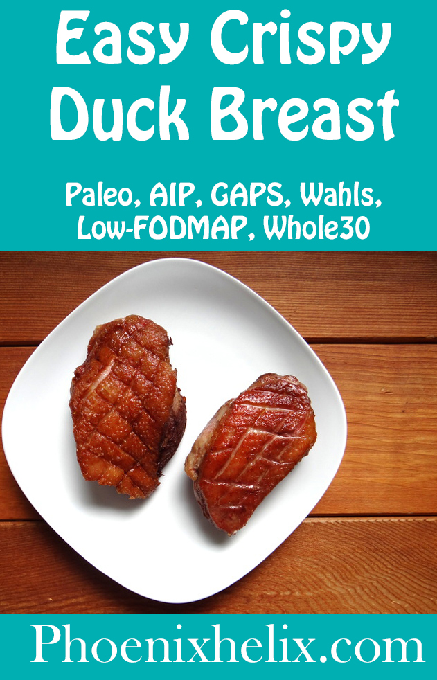 Easy Crispy Duck Breast | Phoenix Helix