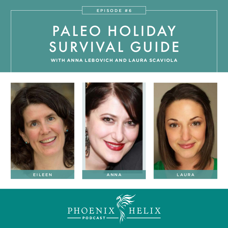 Paleo Holiday Survival Guide | Phoenix Helix Podcast
