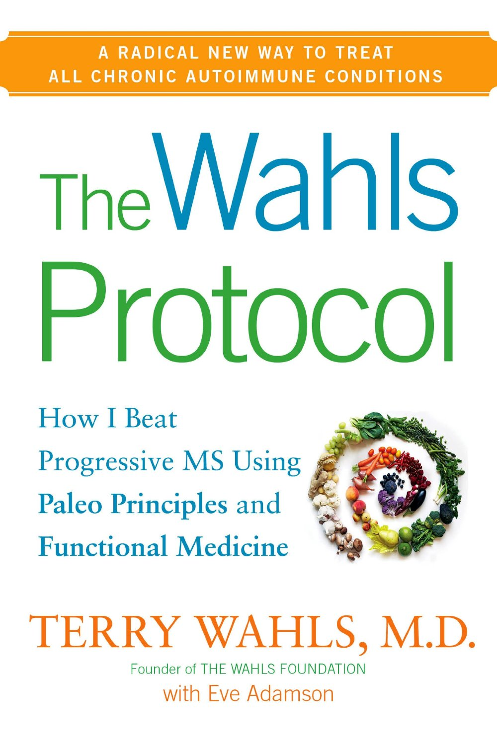 Wahls Protocol Book Review & Author Interview