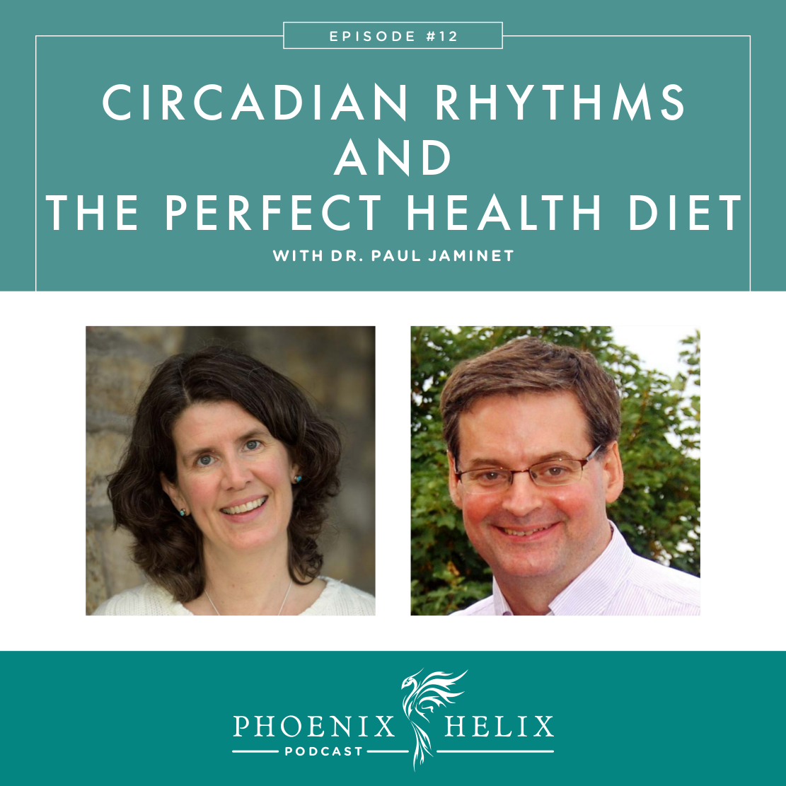 Circadian Rhythms & The Perfect Health Diet with Dr. Paul Jaminet | Phoenix Helix Podcast