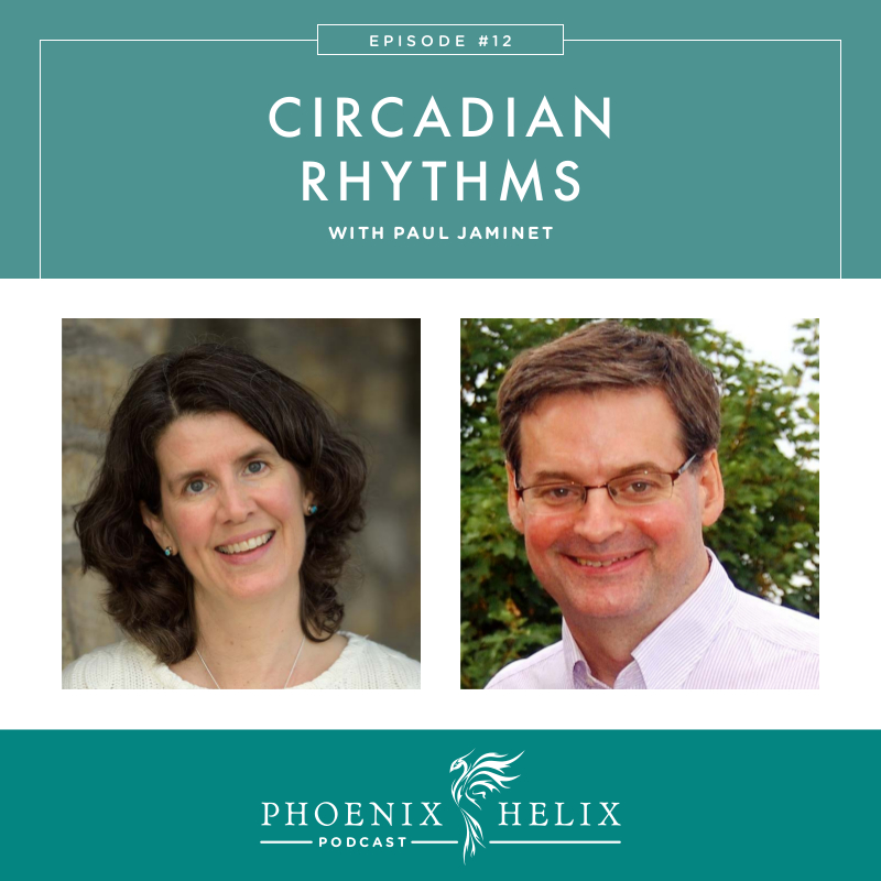 Circadian Rhythms with Paul Jaminet | Phoenix Helix Podcast