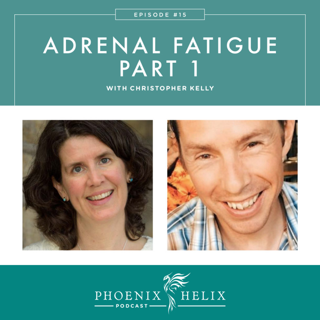Adrenal Fatigue: Part 1 | Phoenix Helix Podcast