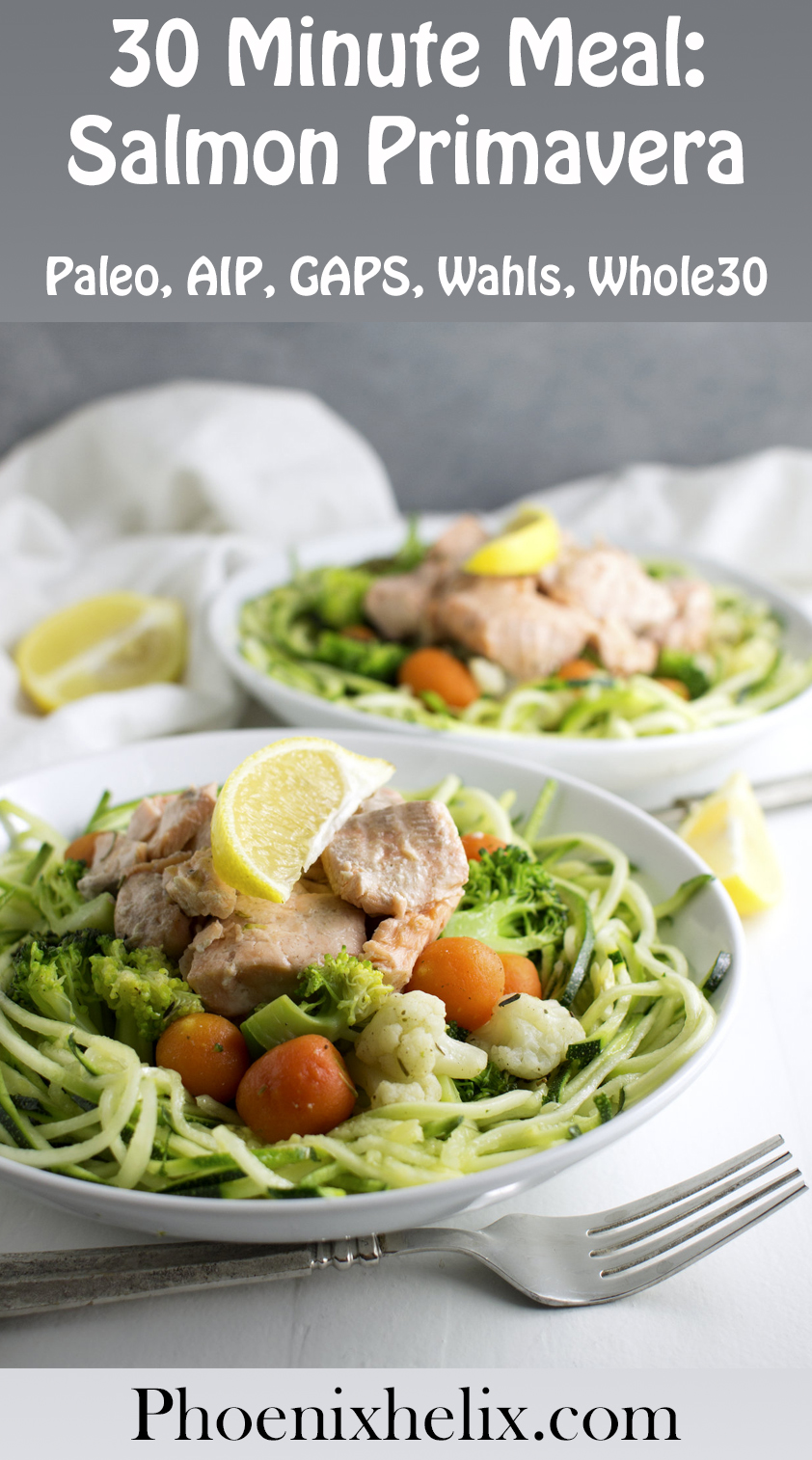 30 Minute Meal: Salmon Primavera with Zoodles | Phoenix Helix