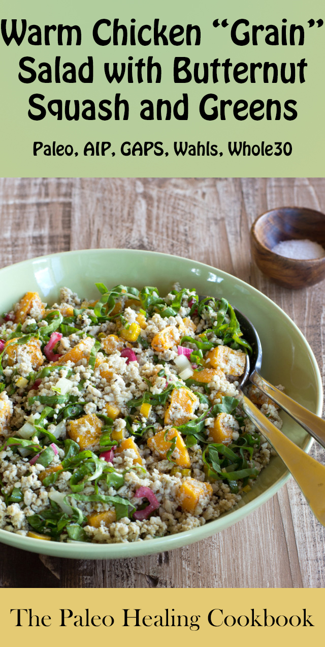 """The Paleo Healing Cookbook Review & Sample Recipe: Warm Chicken """"Grain"""" Salad with Butternut Squash and Greens 