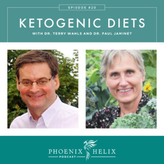 Episode 20: Ketogenic Diets with Dr. Terry Wahls and Dr. Paul Jaminet