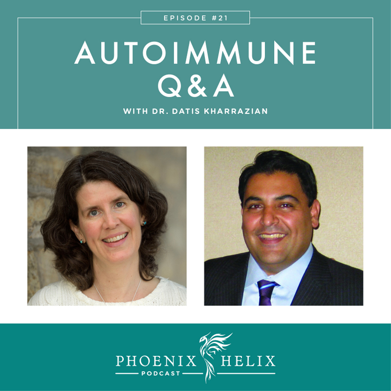 Autoimmune Q&A with Dr. Datis Kharrazian | Phoenix Helix Podcast