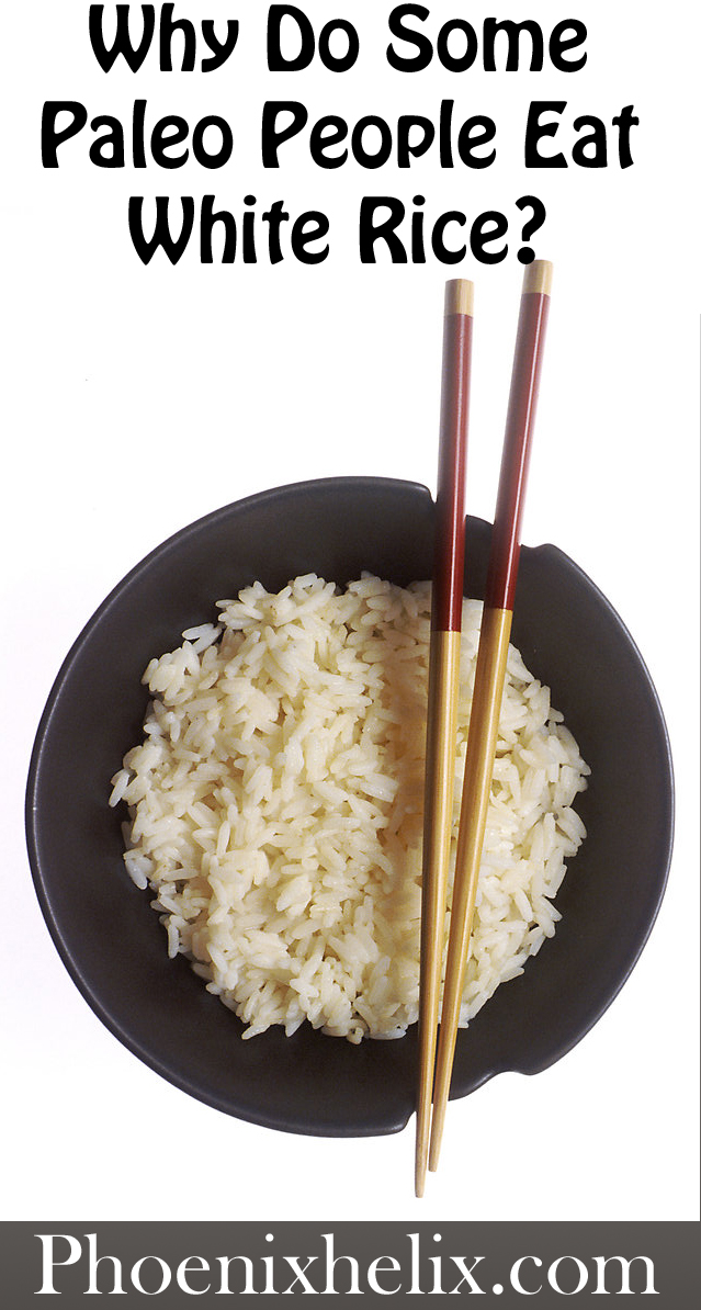 Why Do Some Paleo People Eat White Rice? | Phoenix Helix