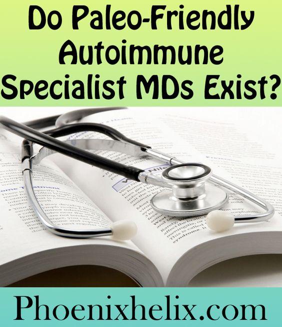 Do Paleo-Friendly Autoimmune Specialist MDs Exist? | Phoenix Helix