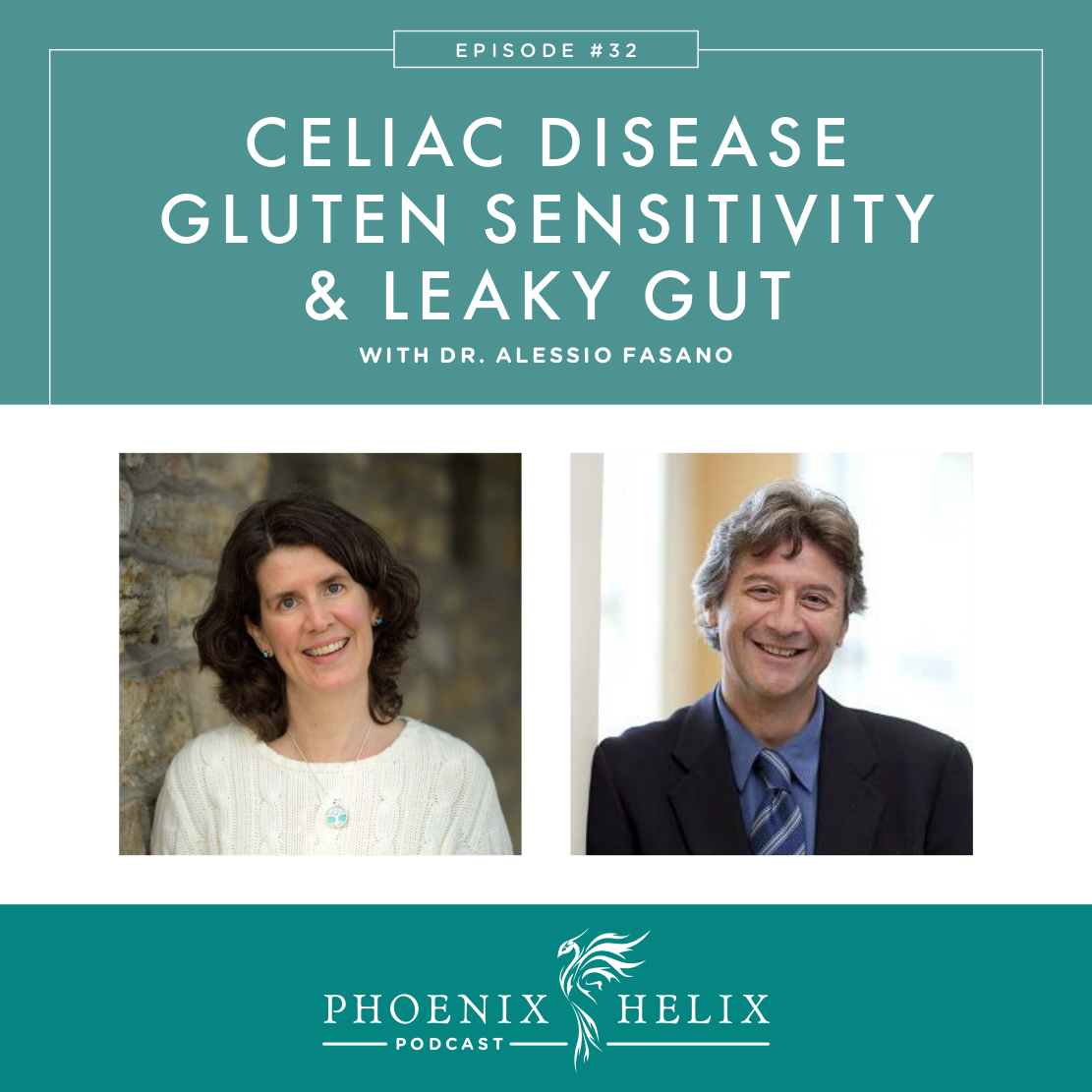 Celiac Disease, Gluten Sensitivity & Leaky Gut with Dr. Alessio Fasano | Phoenix Helix Podcast