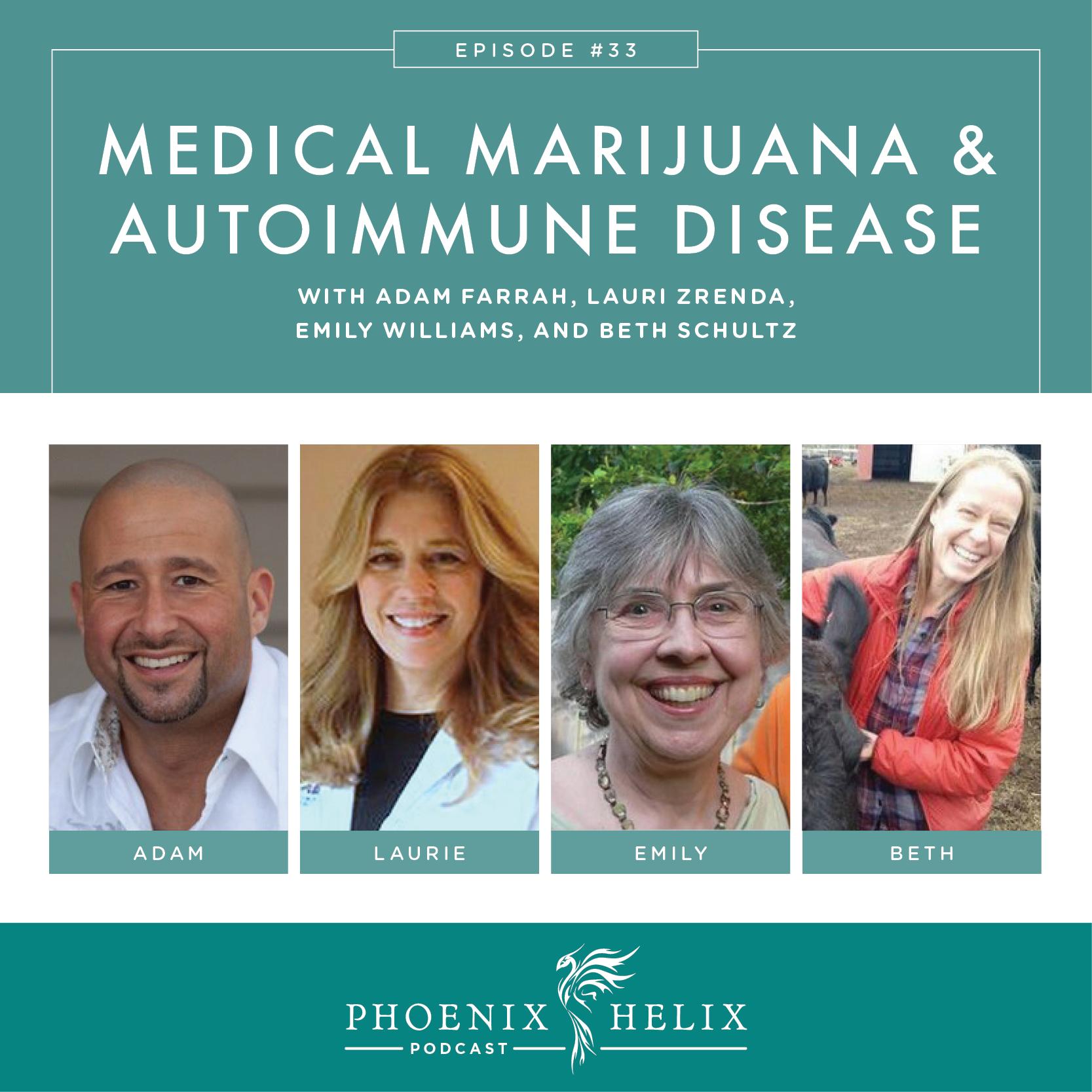 Medical Marijuana and Autoimmune Disease | Phoenix Helix Podcast
