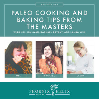 Episode 111: Best Of – Paleo Cooking and Baking Tips from the Masters