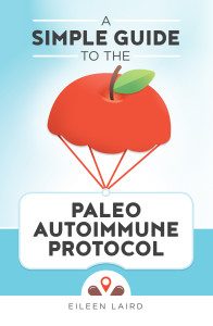 Simple Guide to the Paleo Autoimmune Protocol | Phoenix Helix
