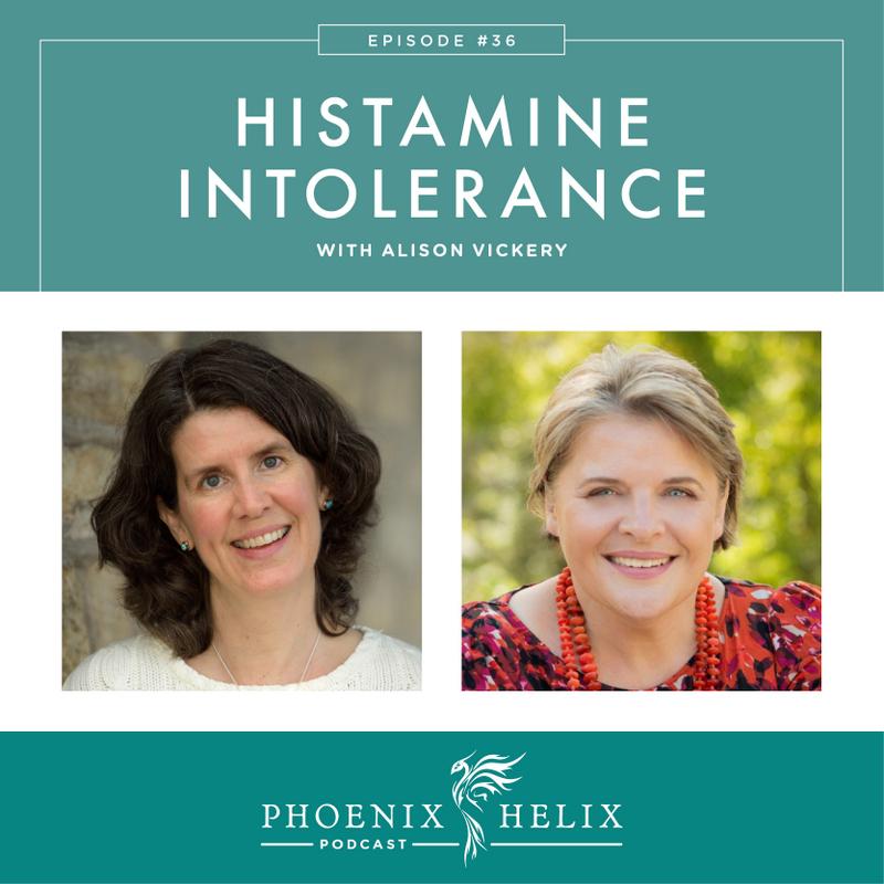 Histamine Intolerance with Alison Vickery | Phoenix Helix Podcast