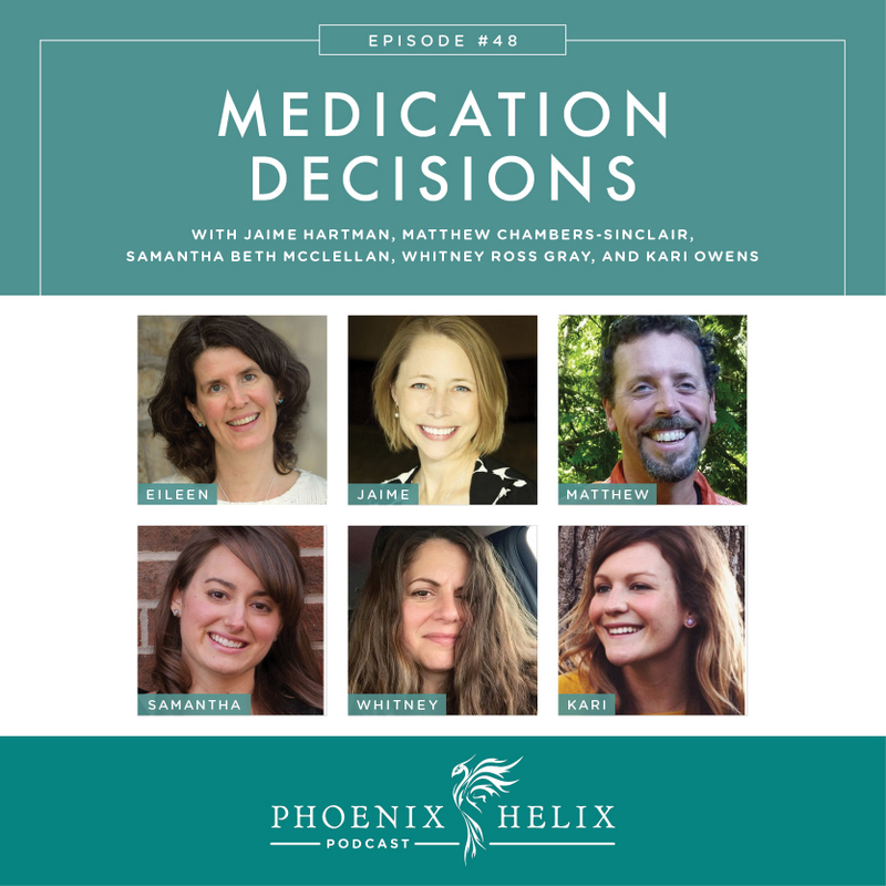 Medication Decisions - Phoenix Helix Podcast