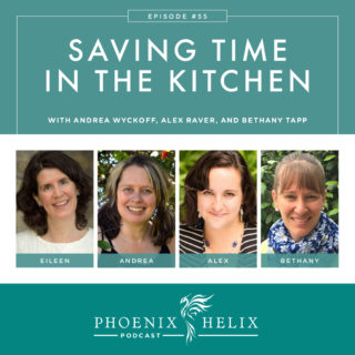 Episode 55: Saving Time in the Kitchen