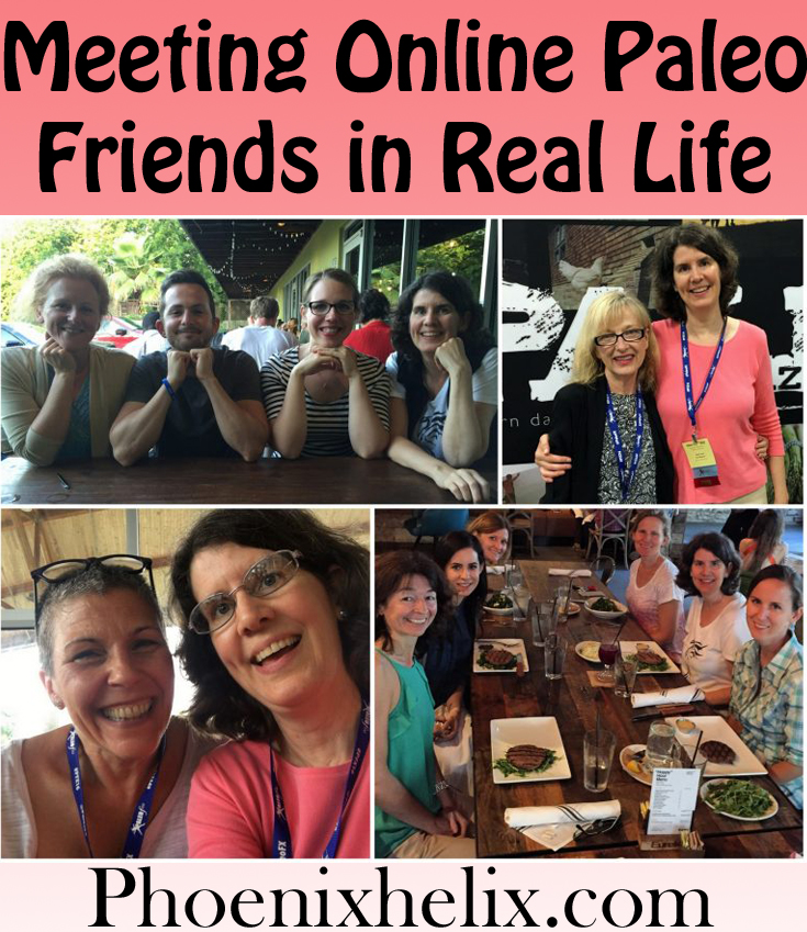 Meeting Online Paleo Friends in Real Life | Phoenix Helix