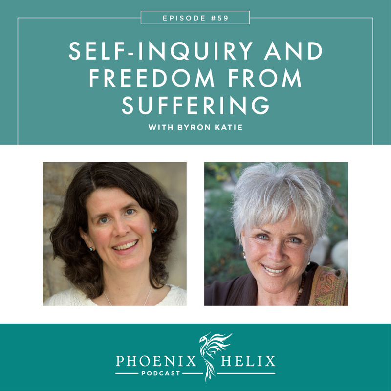 Self-Inquiry and Freedom from Suffering with Byron Katie | Phoenix Helix Podcast