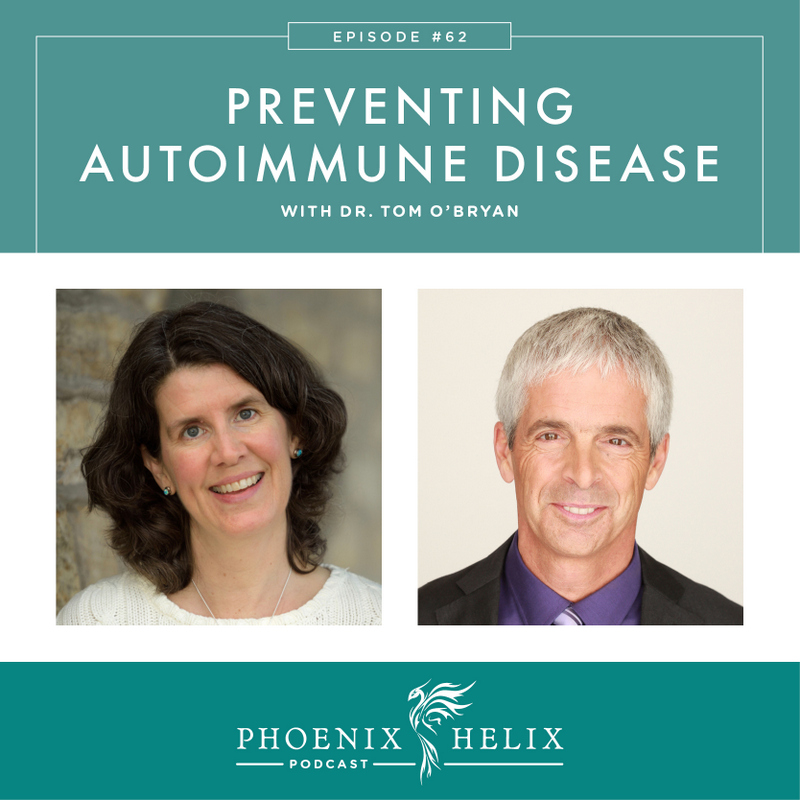 Preventing Autoimmune Disease with Dr. Tom O'Bryan | Phoenix Helix Podcast