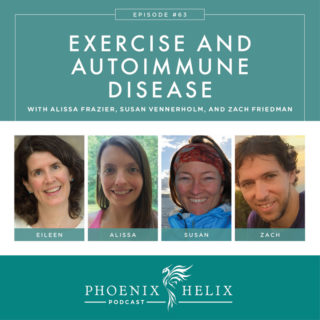 Episode 63: Exercise and Autoimmune Disease