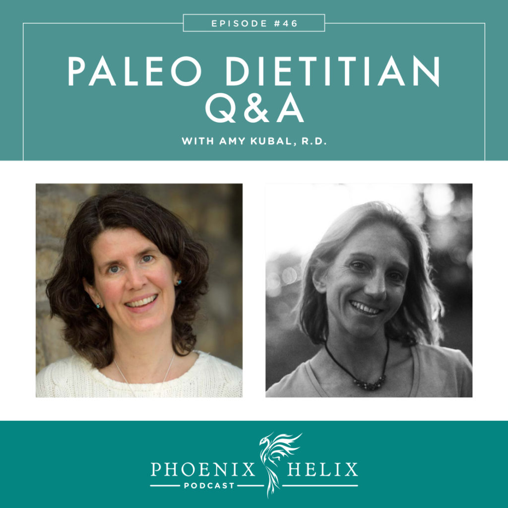 Paleo Dietitian Q&A with Amy Kubal | Phoenix Helix Podcast