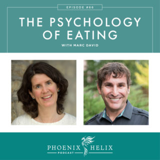 Episode 66: The Psychology of Eating with Marc David