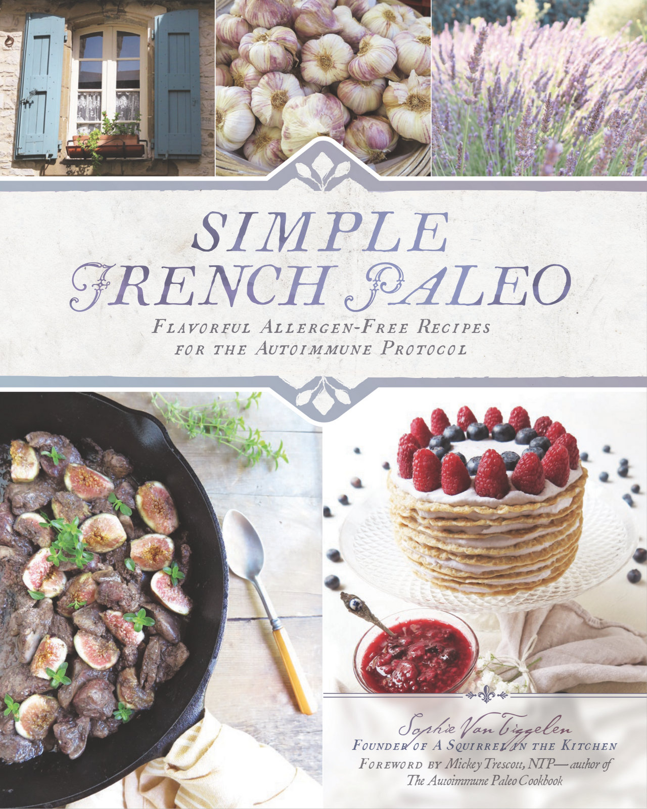 Simple French Paleo Cookbook Review & Sample Recipe | Phoenix Helix