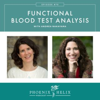 Episode 70: Functional Blood Test Analysis with Andrea Nakayama
