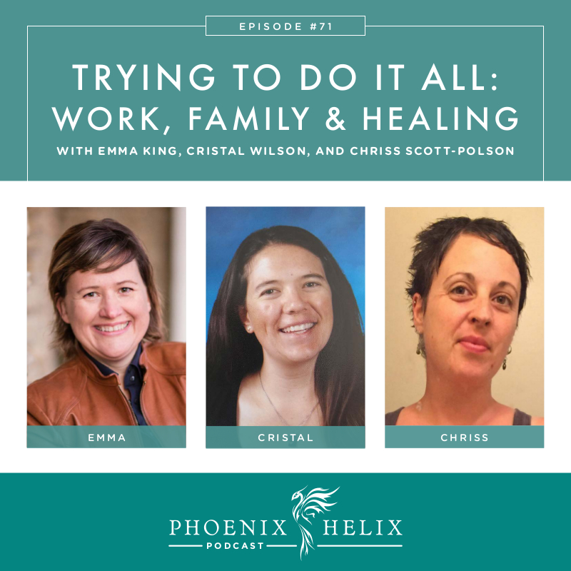 Tying to Do It All: Work , Family, and Autoimmune Healing | Phoenix Helix Podcast