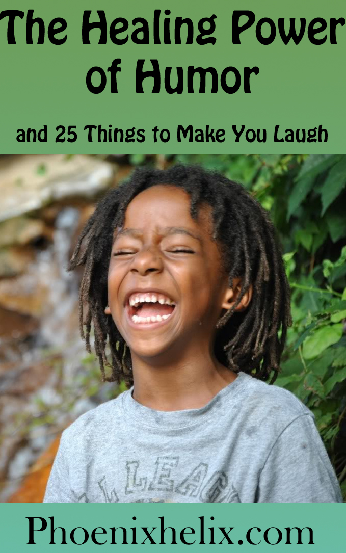 The Healing Power of Humor and 25 Things to Make You Laugh | Phoenix Helix