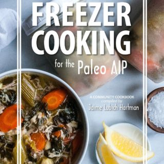 Freezer Cooking for the Paleo AIP – Cookbook Review, Recipe and Giveaway!