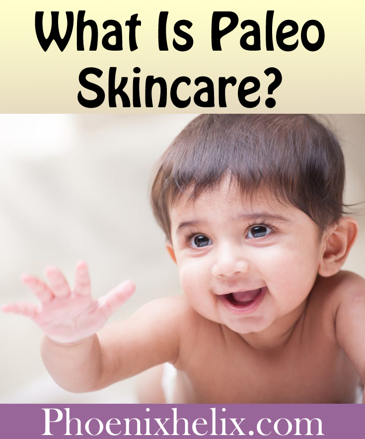 What Is Paleo Skincare? | Phoenix Helix