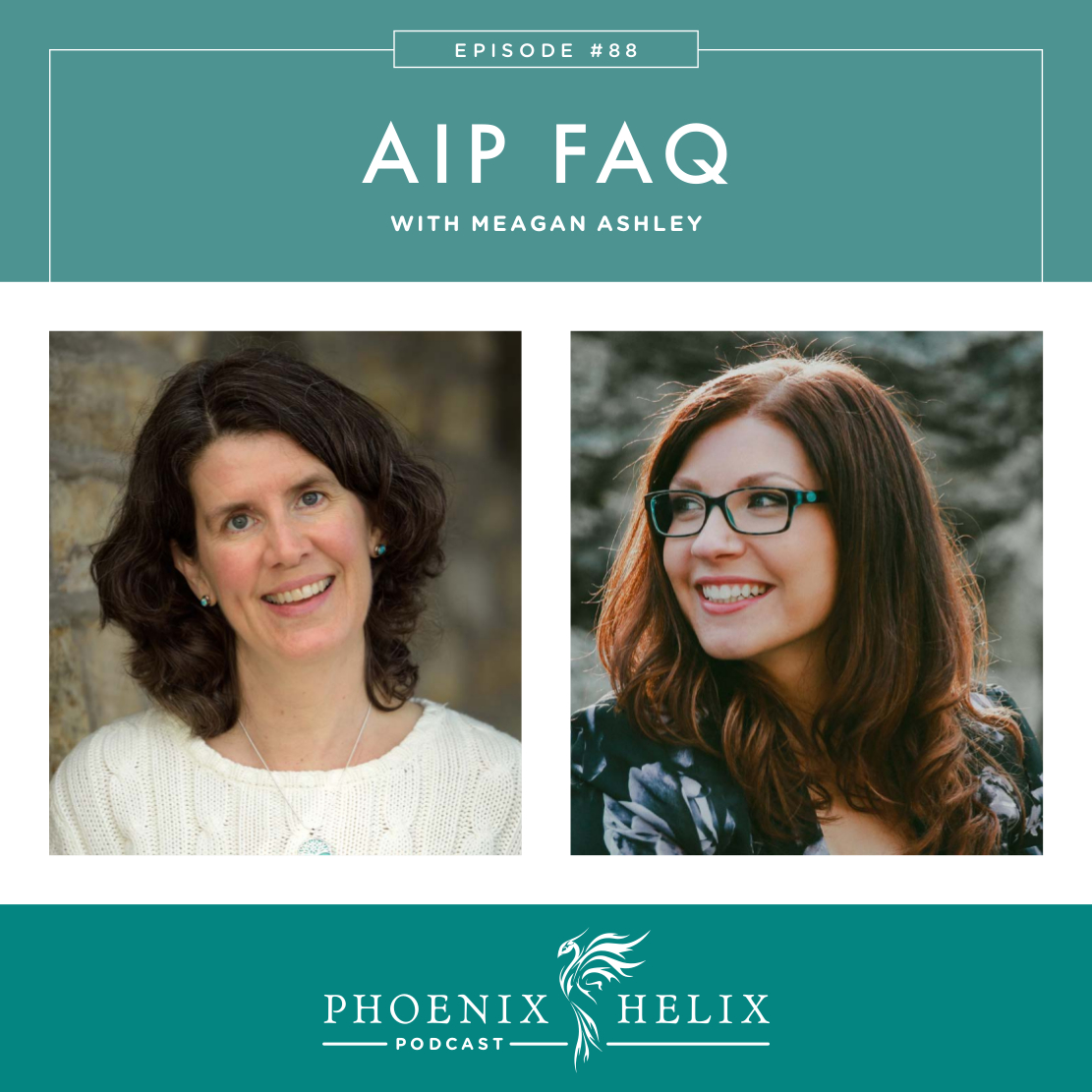 Best of the Phoenix Helix Podcast: AIP FAQ