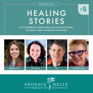 Episode 87: Healing Stories 5