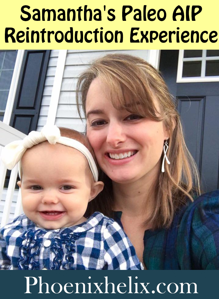 Samantha's Paleo AIP Reintroduction Experience | Phoenix Helix