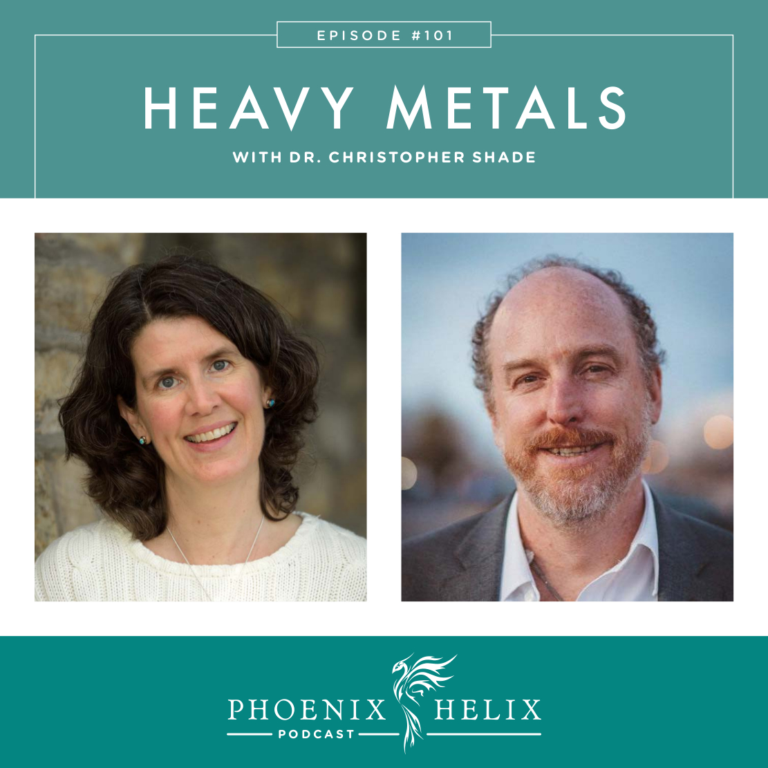 Heavy Metals with Dr. Christopher Shade | Phoenix Helix Podcast