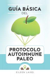 Guía Básica del Protocolo Autoinmune Paleo | Phoenix Helix