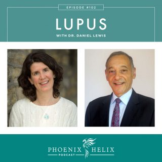 Episode 102: Lupus with Dr. Daniel Lewis