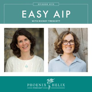 Episode 115: Easy AIP with Mickey Trescott
