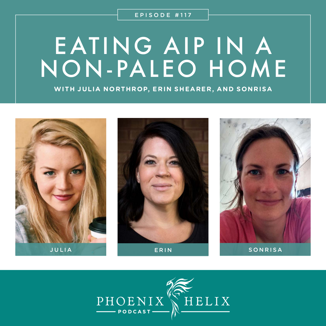 Eating AIP in a Non-Paleo Home | Phoenix Helix Podcast